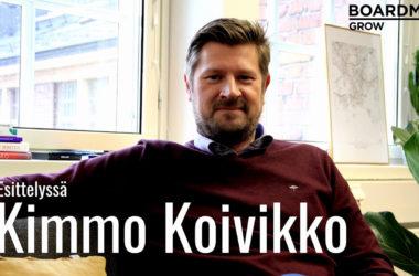 """Boardman Grow hallituksen jäsen Kimmo Koivikko: """"Yrittämiseen liittyy valtava tunneskaala"""""""