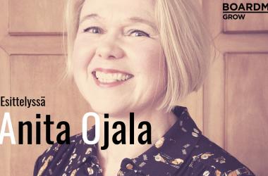 """Anita Ojala: """"Johtajan keskeisin tehtävä on luoda työlle merkitys"""""""