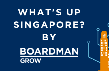 What's up Singapore by Boardman Grow on Tuesday 16.2. at 9.00-10.30 am